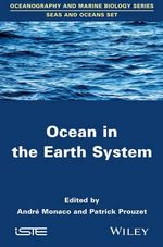 Ocean in the Earth System - Patrick Prouzet