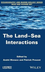 The Land-Sea Interactions : ISTE - Patrick Prouzet