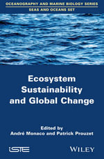 Ecosystem Sustainability and Global Change - Patrick Prouzet
