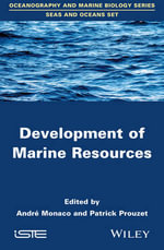 Development of Marine Resources - Patrick Prouzet