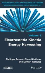 Electrostatic Kinetic Energy Harvesters : ISTE - Philippe Basset