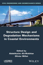 Structure Design and Degradation Mechanisms in Coastal Environments : ISTE