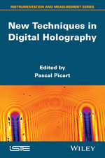 New Techniques in Digital Holography : Iste