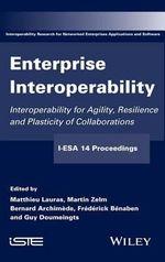 Enterprise Interoperability - I-ESA'14 - Matthieu Lauras