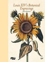 Louis XIV's Botanical Engravings - Alain Renaux