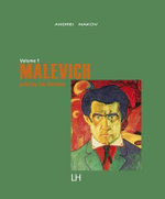 Malevich : Painting the Absolute - Andrei Nakov