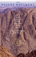 The Desert Movement : Fresh Perspectives on the Spirituality of the Desert - Alexander Ryrie