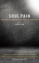 Soul Pain : Priests reflect on personal experiences of serious and terminal illness - Jennifer Tann
