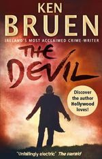 The Devil : Jack Taylor Series : Book 8 - Ken Bruen
