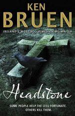 Headstone : B format - Ken Bruen