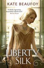 Liberty Silk - Kate Beaufoy