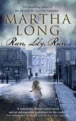 Run, Lily, Run - Martha Long