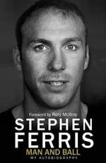 Stephen Ferris Autobiography - Stephen Ferris