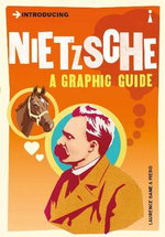Introducing Nietzsche: A Graphic Guide :  A Graphic Guide - Laurence Gane