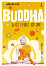 Introducing Buddha: A Graphic Guide :  A Graphic Guide - Jane Hope