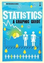 Introducing Statistics: A Graphic Guide :  A Graphic Guide - Eileen Magnello