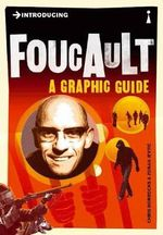 Introducing Foucault: A Graphic Guide :  A Graphic Guide - Chris Horrocks