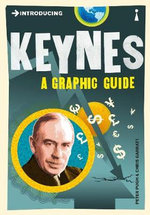 Introducing Keynes: A Graphic Guide : A Graphic Guide - Peter Pugh