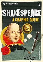 Introducing Shakespeare: A Graphic Guide :  A Graphic Guide - Nick Groom