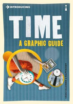 Introducing Time : A Graphic Guide - Craig Callender