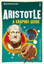 Introducing Aristotle : A Graphic Guide - Rupert Woodfin