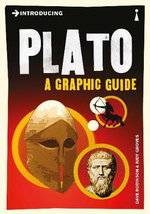 Introducing Plato : A Graphic Guide - Dave Robinson