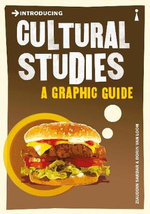 Introducing Cultural Studies : A Graphic Guide - Ziauddin Sardar