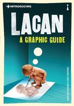 Introducing Lacan : A Graphic Guide - Darian Leader