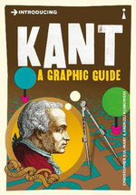 Introducing Kant : A Graphic Guide - Christopher Kul-Want