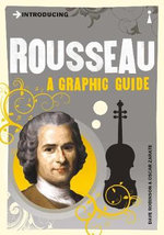Introducing Rousseau : A Graphic Guide - Dave Robinson