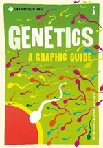 Introducing Genetics : A Graphic Guide - Steve Jones