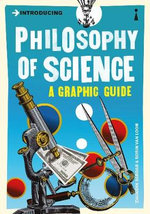 Introducing Philosophy of Science : A Graphic Guide - Ziauddin Sardar