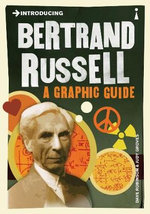 Introducing Bertrand Russell : A Graphic Guide - Dave Robinson