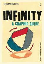 Introducing Infinity : A Graphic Guide - Brian Clegg