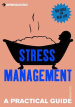 Introducing Stress Management : A Practical Guide - Graham Price