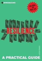 Introducing Resilience : A Practical Guide - Gladeana McMahon