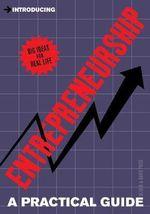 Introducing Entrepreneurship : A Practical Guide - Alison Price