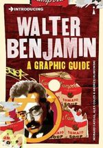 Introducing Walter Benjamin : A Graphic Guide - Howard Caygill