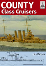 Shipcraft 19 : County Class Cruisers - Les Brown