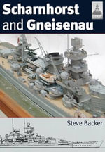 Scharnhorst and Gneisenau - Steve Backer