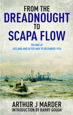 From the Dreadnought to Scapa Flow : Volume 3 - Arthur Jacob Marder