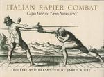 Italian Rapier Combat - Ridolfo Capo Ferro