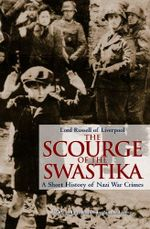 The Scourge of the Swastika : A Short History of Nazi War Crimes -  Lord Russell Of Liverpool