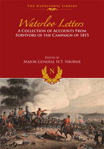 Waterloo Letters - H. T. Siborne