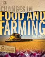 Changes In Food and Farming - Steve Parker