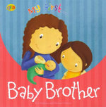 Baby Brother : My First... - Eve Marleau