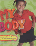 My Body : A fun way to find out all the facts about your body! - Angela Royston