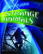 Strange Animals : Unexplained - Rupert Matthews