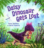 Daisy Dinosaur Gets Lost - Steve Smallman
