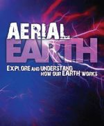 Aerial Earth : Explore and Understand How Our Earth Works - David Orme